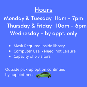 Mon & Tue 11-7, Thu & Fri 10-6, Wed by appointment