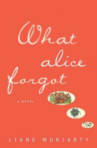 What Alice Forgot (Moriarty)